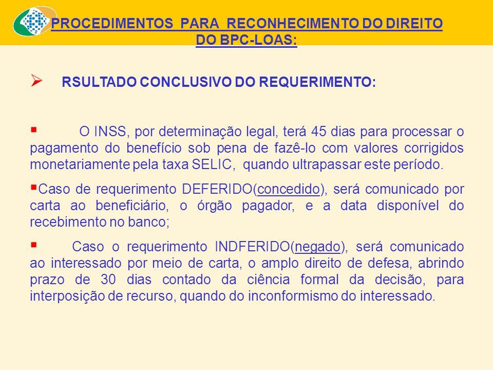 PROCEDIMENTOS PARA RECONHECIMENTO DO DIREITO DO BPC-LOAS: