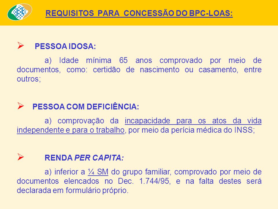 REQUISITOS PARA CONCESSÃO DO BPC-LOAS: