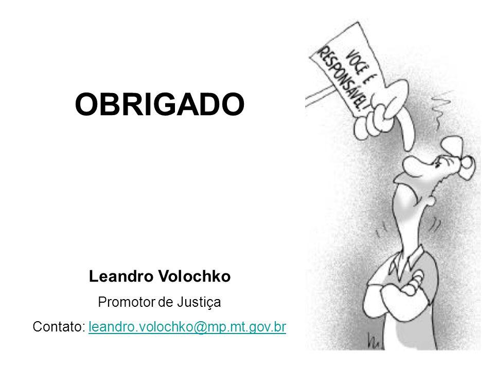 Contato: leandro.volochko@mp.mt.gov.br