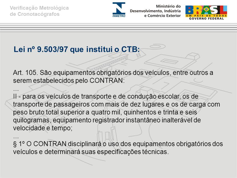 Lei nº 9.503/97 que institui o CTB: