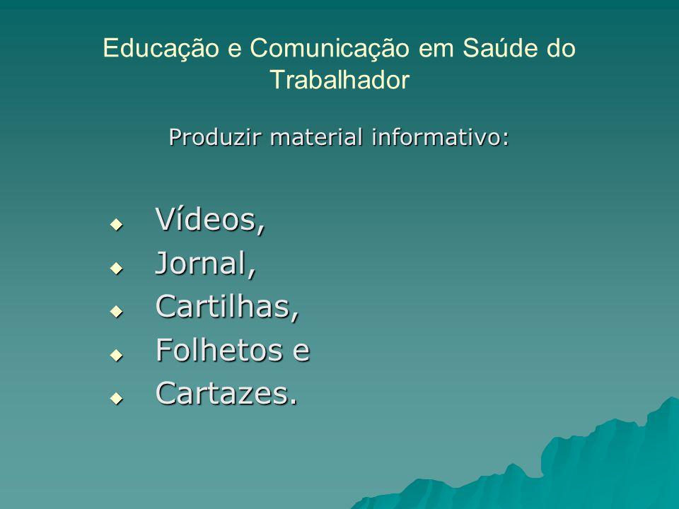 Educação e Comunicação em Saúde do Trabalhador