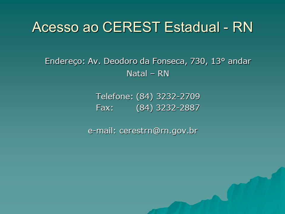 Acesso ao CEREST Estadual - RN