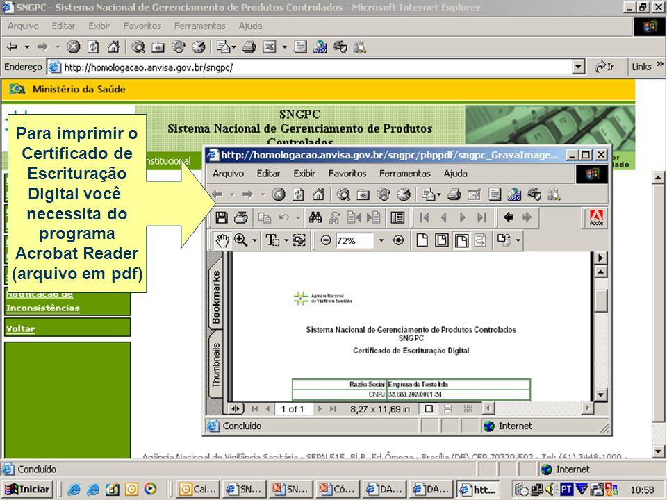 Para imprimir o Certificado de. Escrituração. Digital você. necessita do. programa. Acrobat Reader.