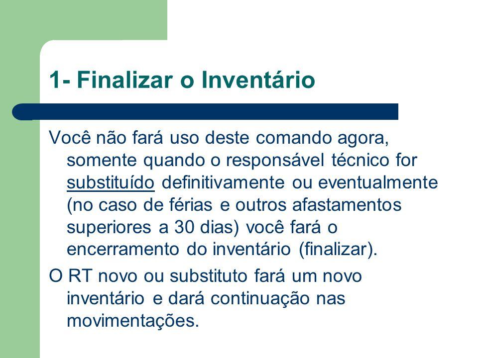 1- Finalizar o Inventário