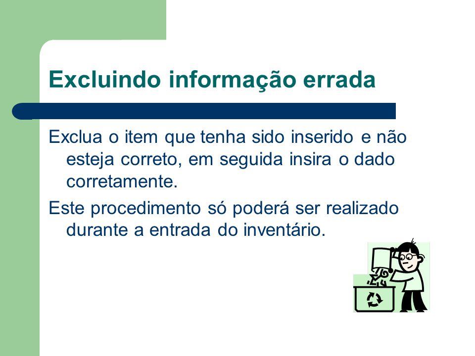 Excluindo informação errada