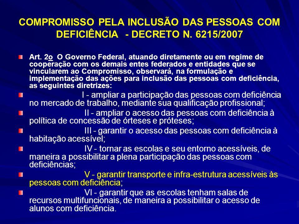 COMPROMISSO PELA INCLUSÃO DAS PESSOAS COM DEFICIÊNCIA - DECRETO N
