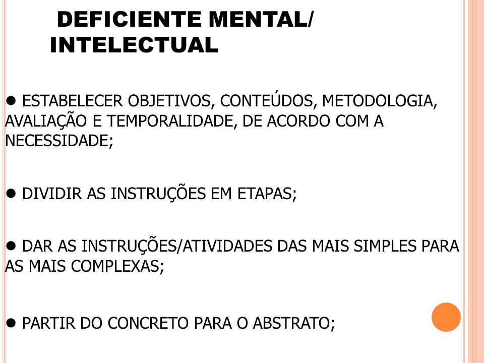 DEFICIENTE MENTAL/ INTELECTUAL