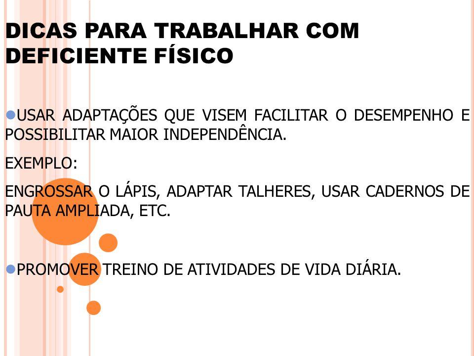 DICAS PARA TRABALHAR COM DEFICIENTE FÍSICO