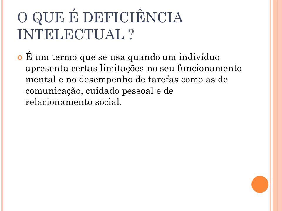 O QUE É DEFICIÊNCIA INTELECTUAL