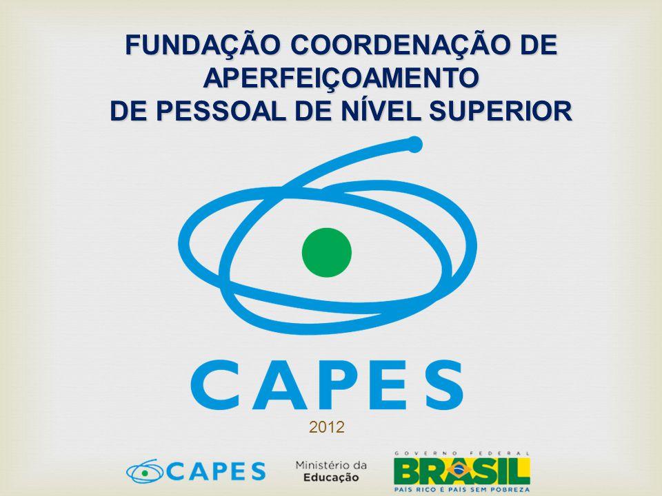 FUNDAÇÃO COORDENAÇÃO DE APERFEIÇOAMENTO DE PESSOAL DE NÍVEL SUPERIOR