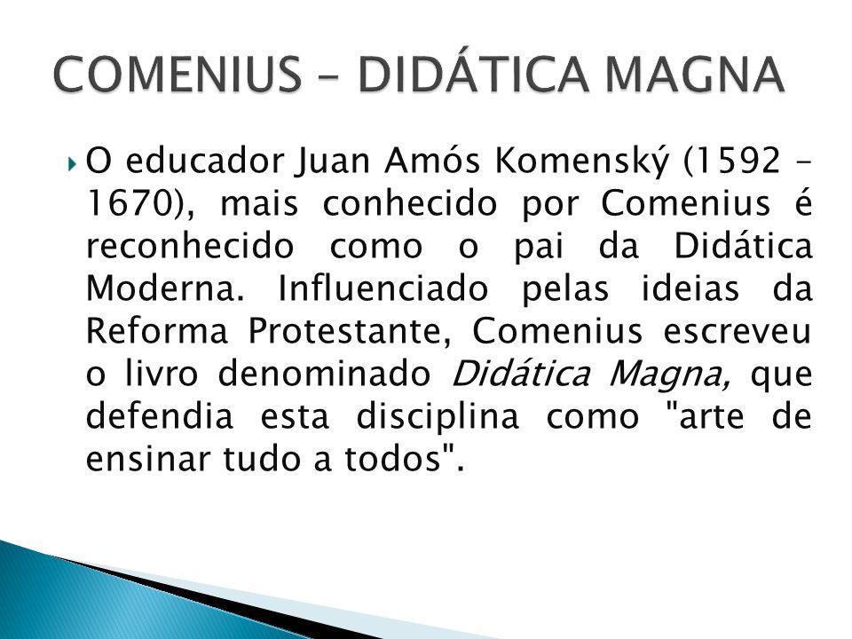 COMENIUS – DIDÁTICA MAGNA