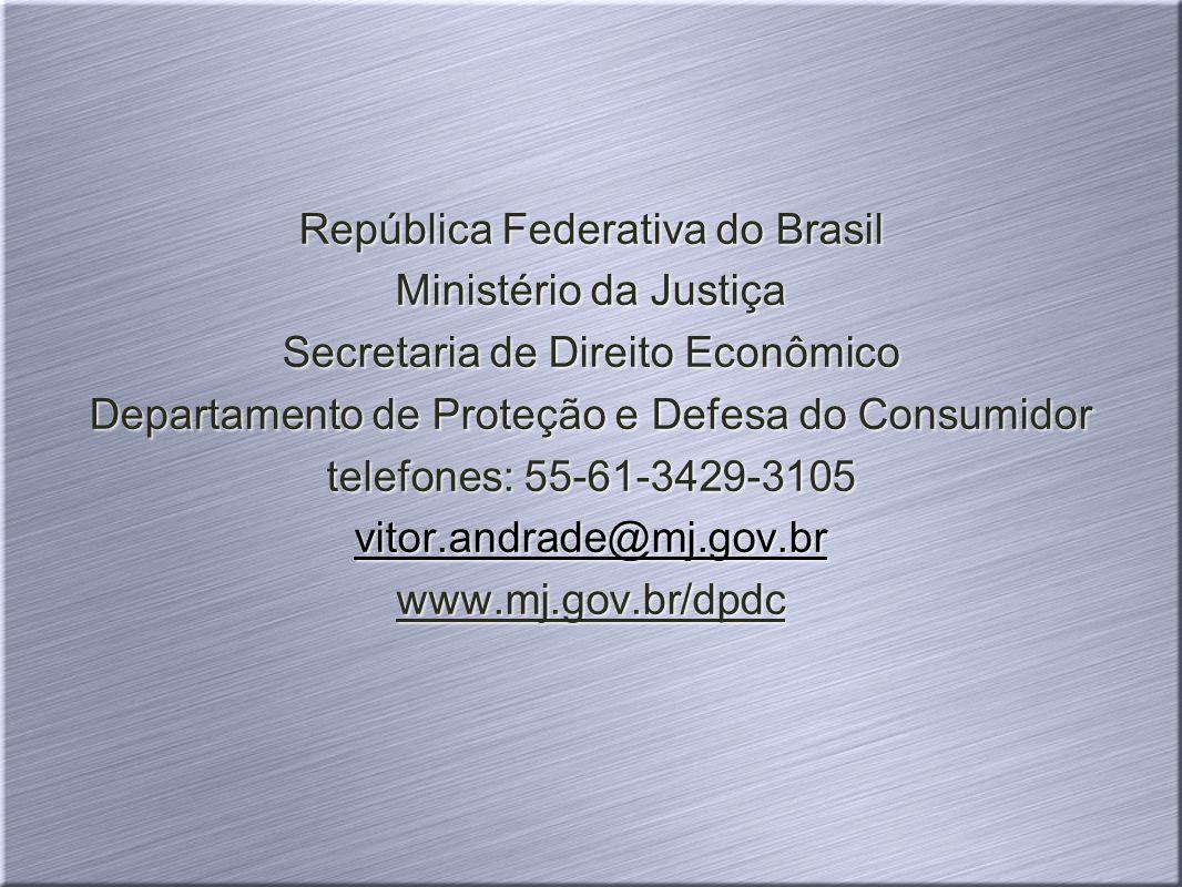 República Federativa do Brasil Ministério da Justiça
