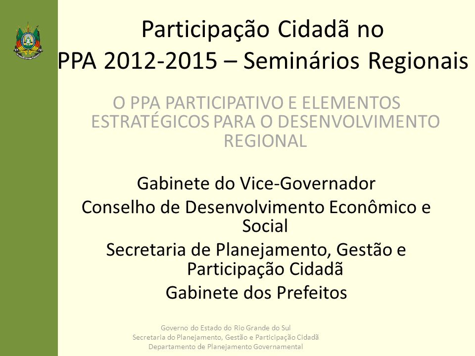 Participação Cidadã no PPA 2012-2015 – Seminários Regionais