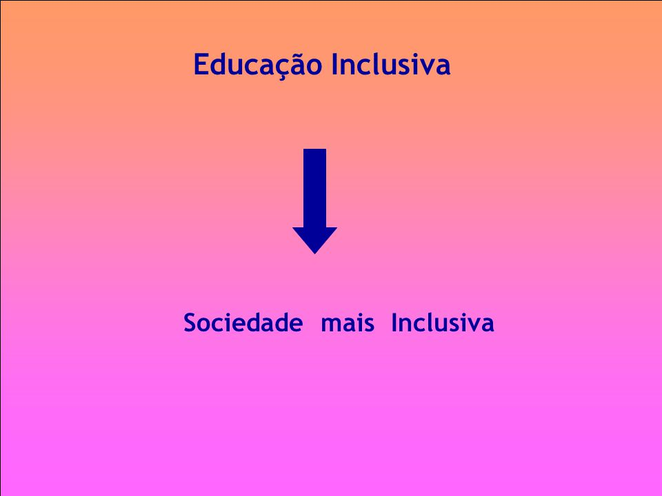 Sociedade mais Inclusiva