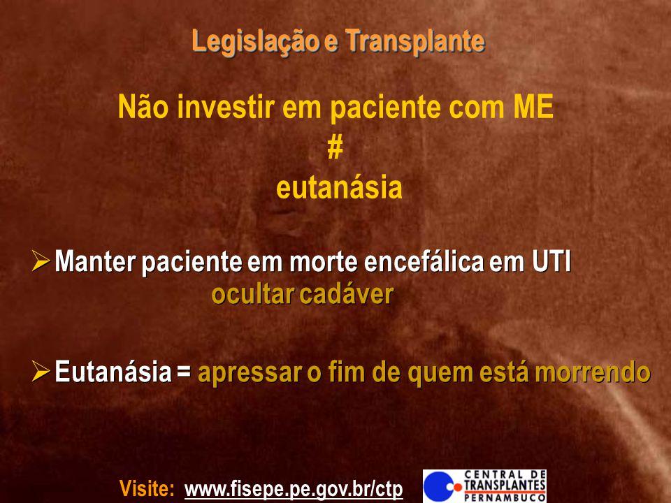 Não investir em paciente com ME # eutanásia
