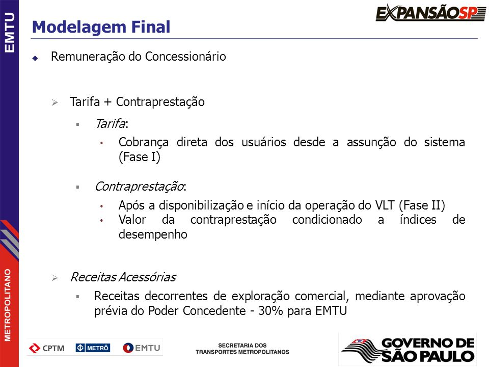 Modelagem Final Remuneração do Concessionário Tarifa + Contraprestação