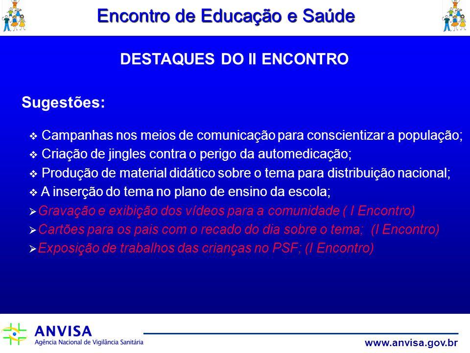 DESTAQUES DO II ENCONTRO
