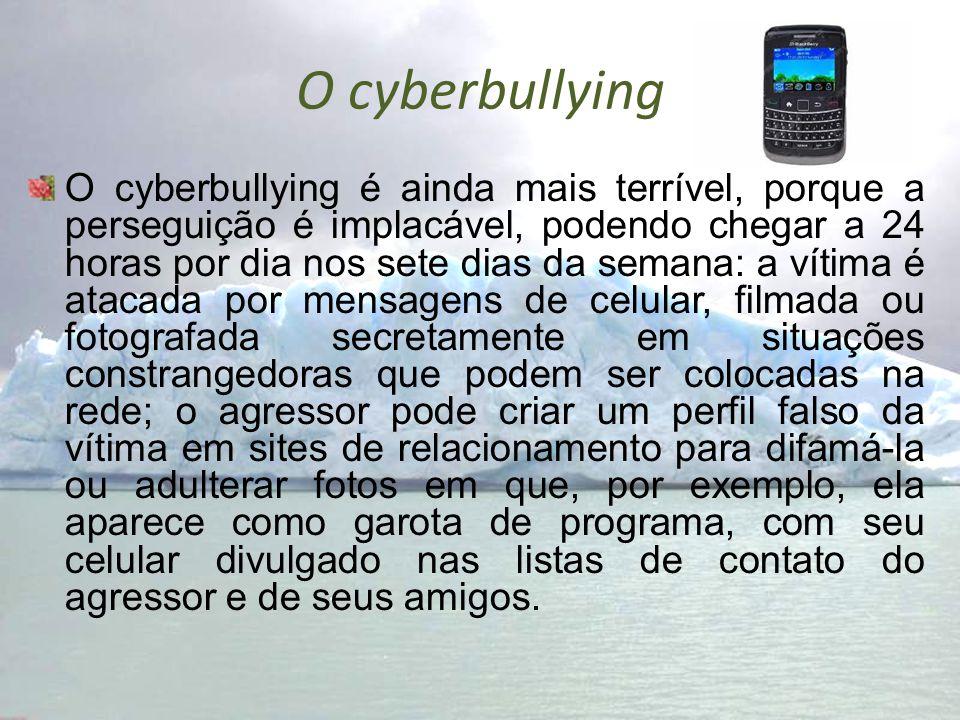 O cyberbullying