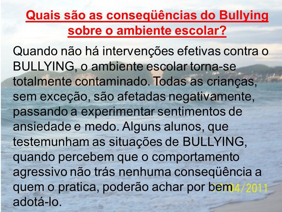 Quais são as conseqüências do Bullying sobre o ambiente escolar