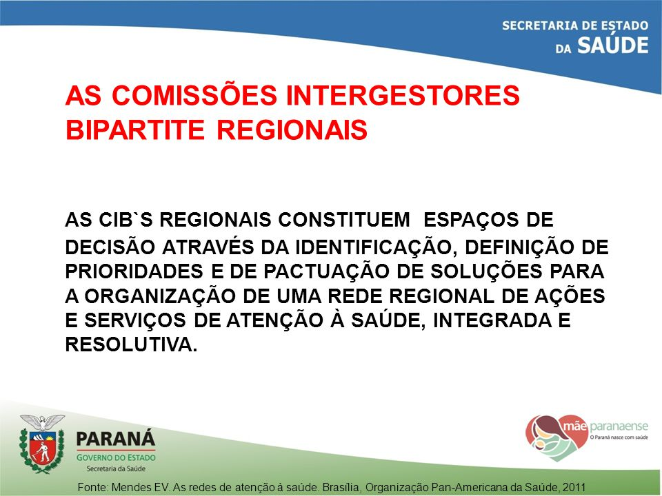AS COMISSÕES INTERGESTORES BIPARTITE REGIONAIS