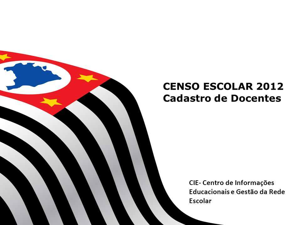 CENSO ESCOLAR 2012 Cadastro de Docentes