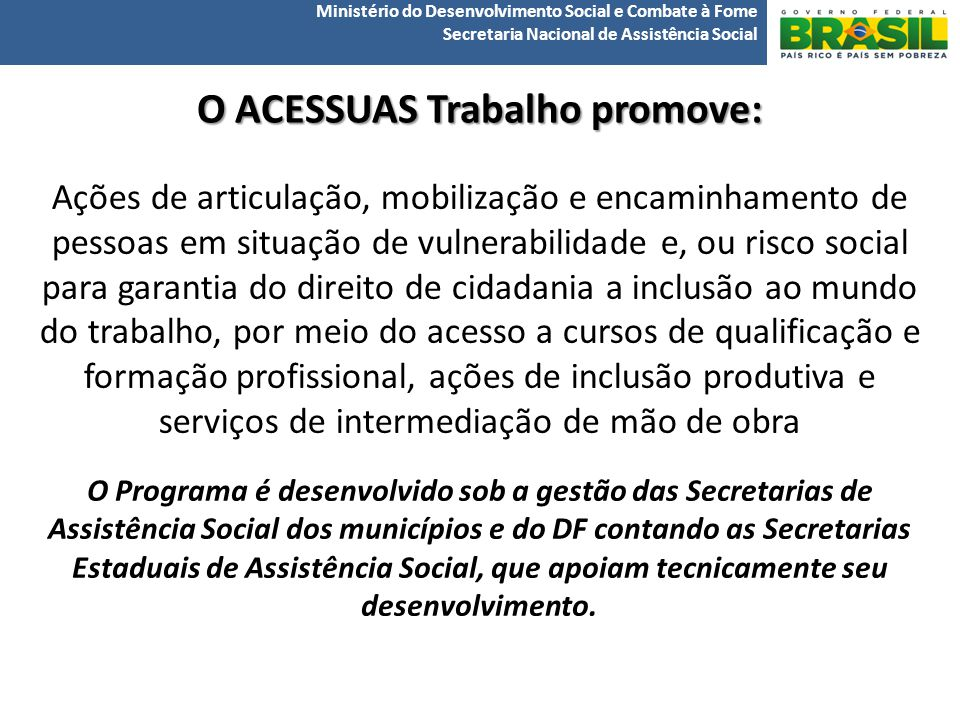 O ACESSUAS Trabalho promove: