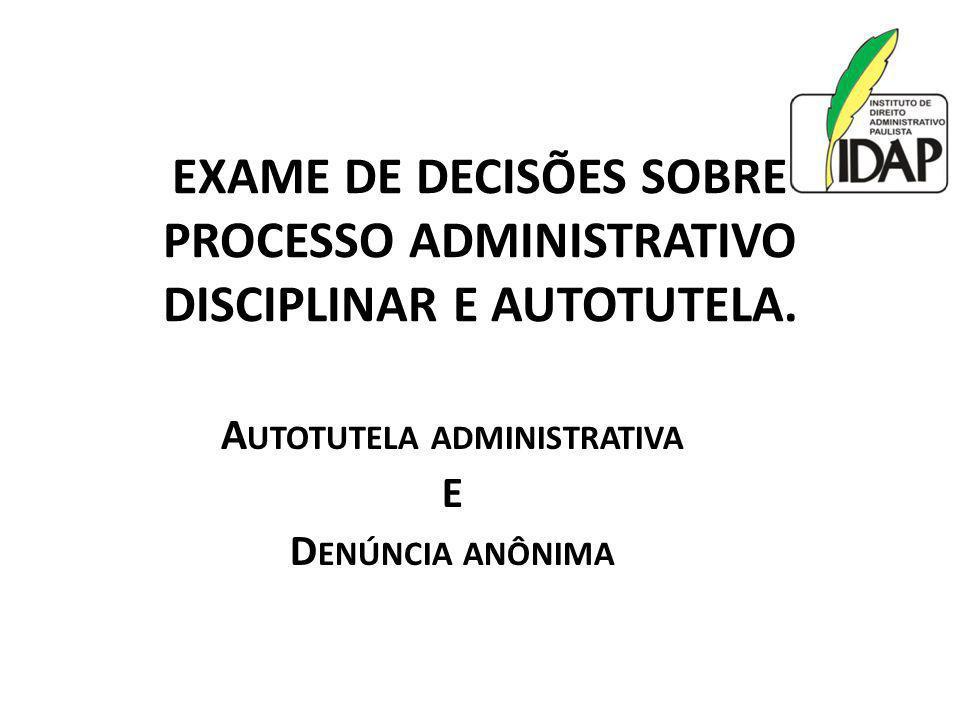 Autotutela administrativa E Denúncia anônima