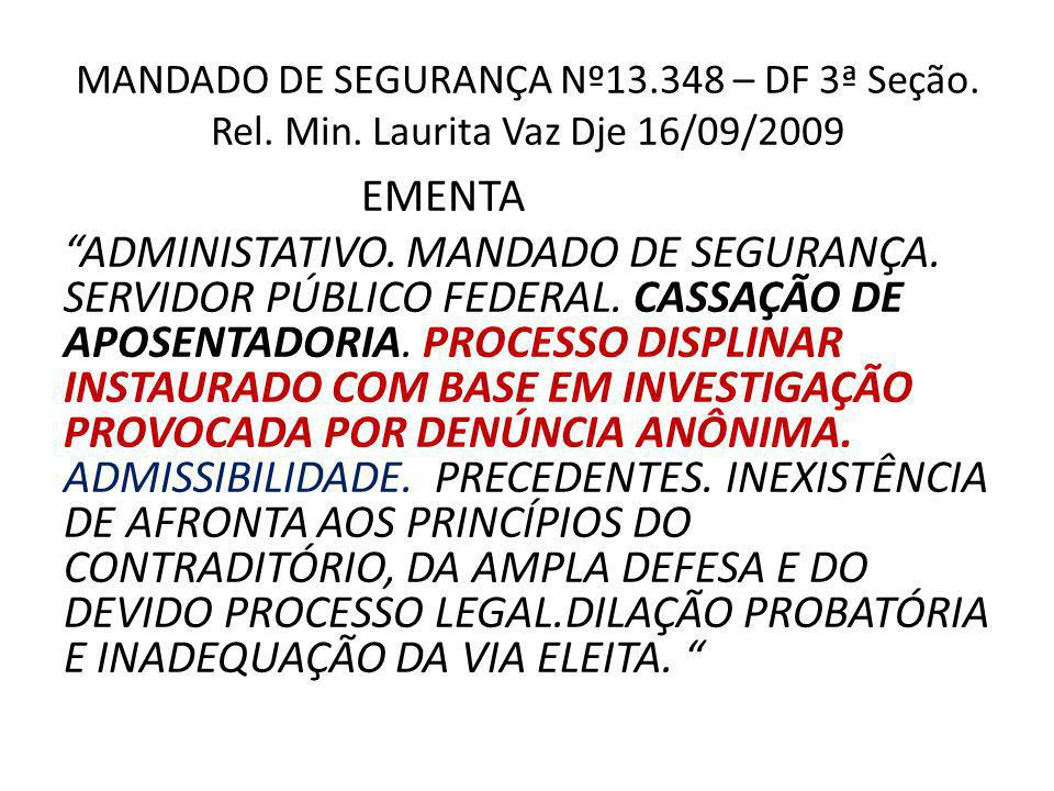 MANDADO DE SEGURANÇA Nº13. 348 – DF 3ª Seção. Rel. Min