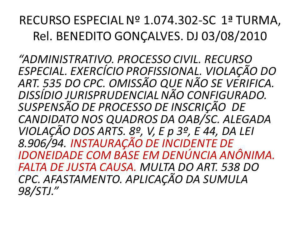 RECURSO ESPECIAL Nº 1. 074. 302-SC 1ª TURMA, Rel. BENEDITO GONÇALVES