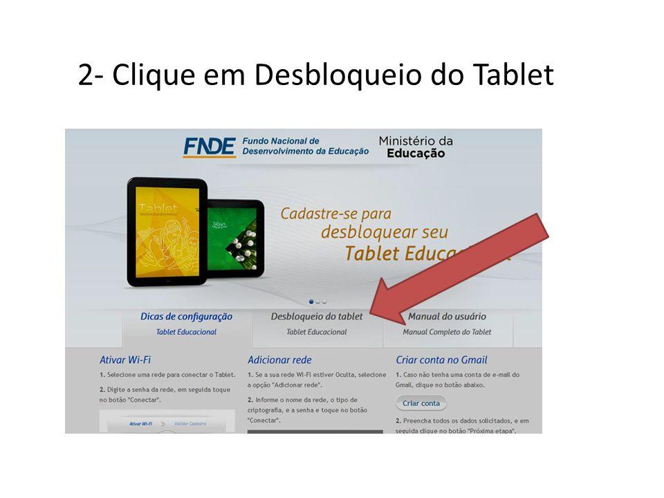 2- Clique em Desbloqueio do Tablet