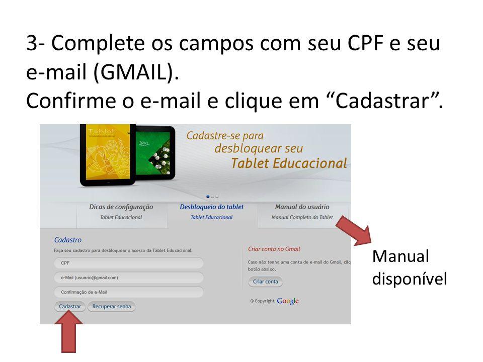 3- Complete os campos com seu CPF e seu e-mail (GMAIL).
