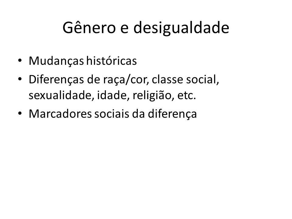 Gênero e desigualdade Mudanças históricas