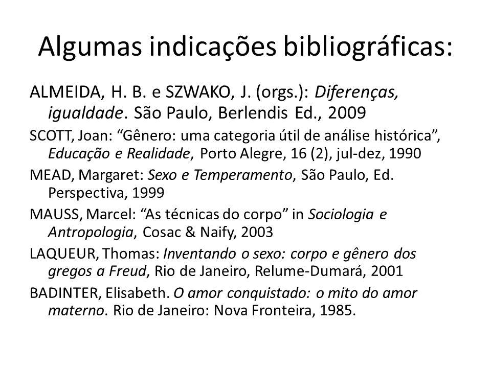 Algumas indicações bibliográficas: