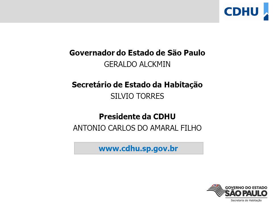 Governador do Estado de São Paulo Secretário de Estado da Habitação