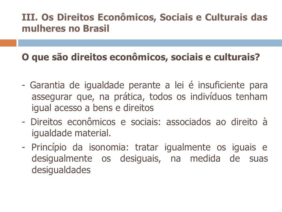 III. Os Direitos Econômicos, Sociais e Culturais das mulheres no Brasil