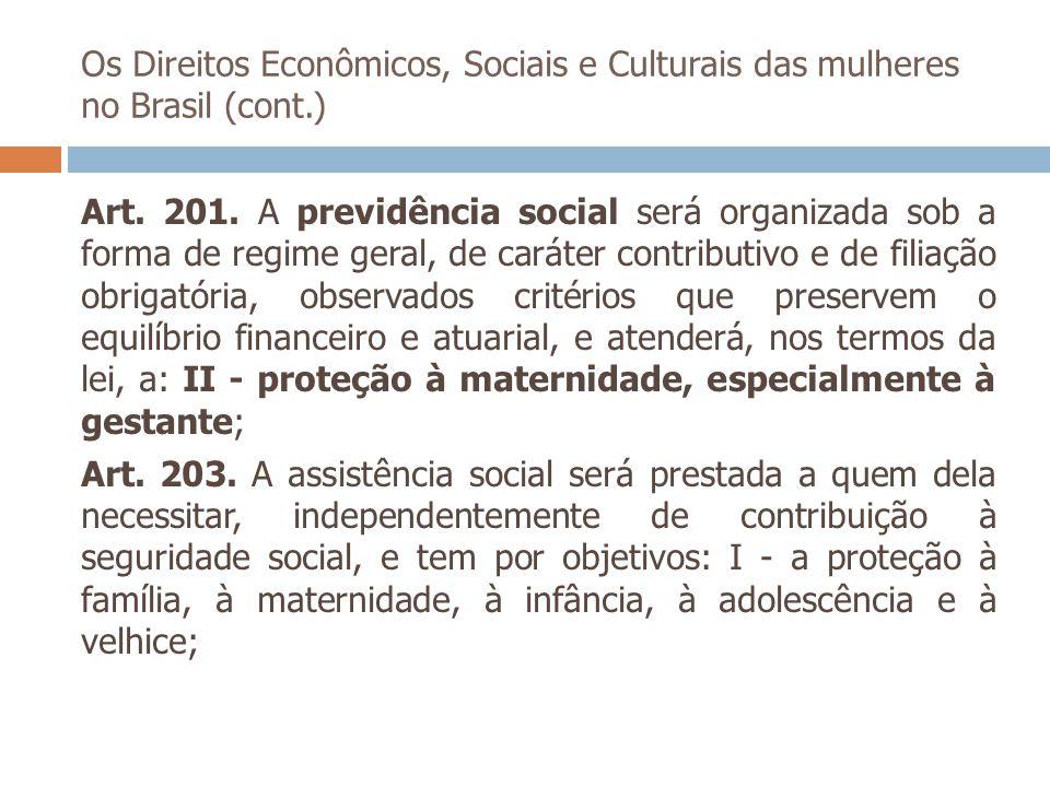 Os Direitos Econômicos, Sociais e Culturais das mulheres no Brasil (cont.)