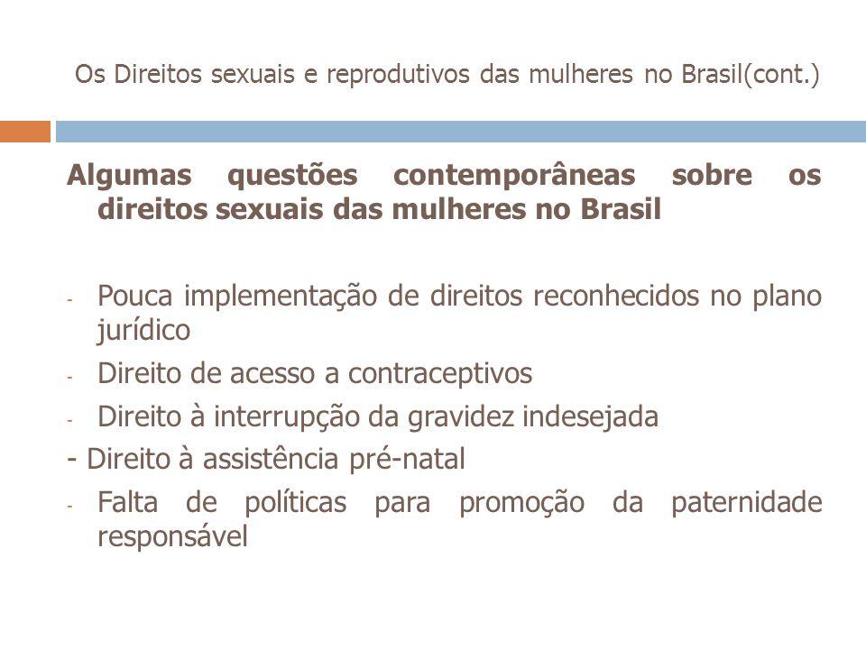 Os Direitos sexuais e reprodutivos das mulheres no Brasil(cont.)