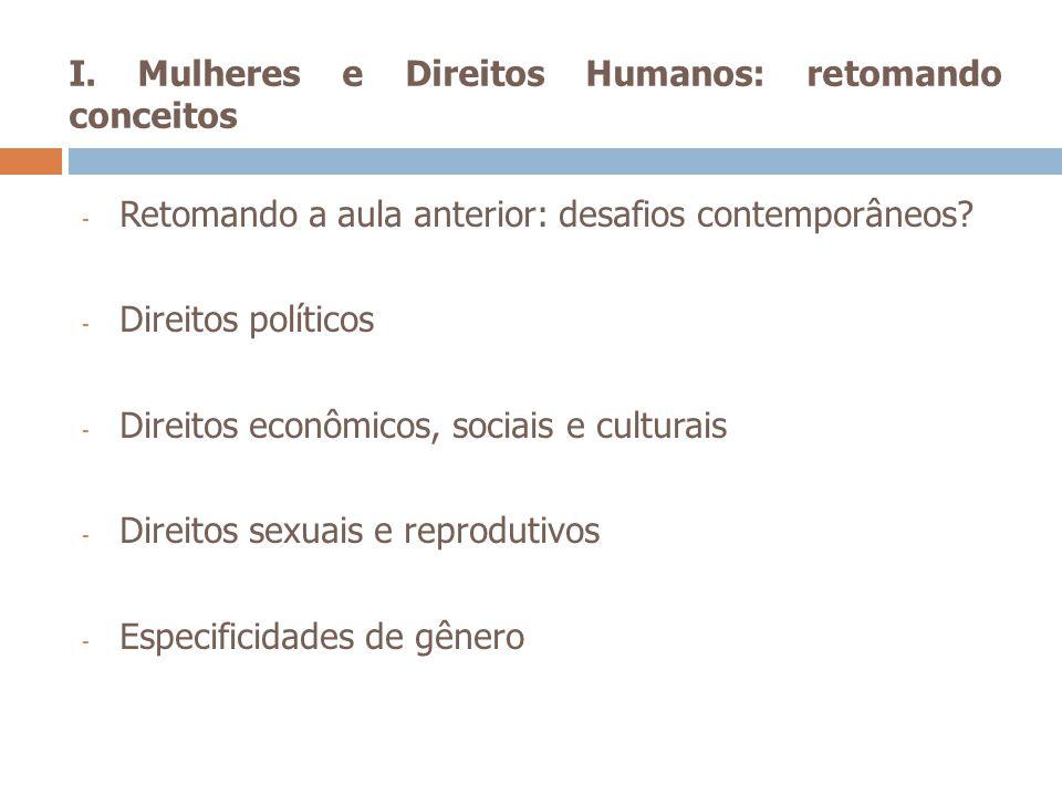 I. Mulheres e Direitos Humanos: retomando conceitos