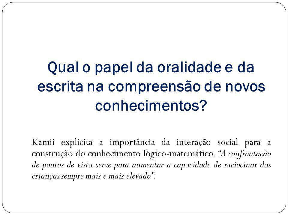 Qual o papel da oralidade e da escrita na compreensão de novos conhecimentos