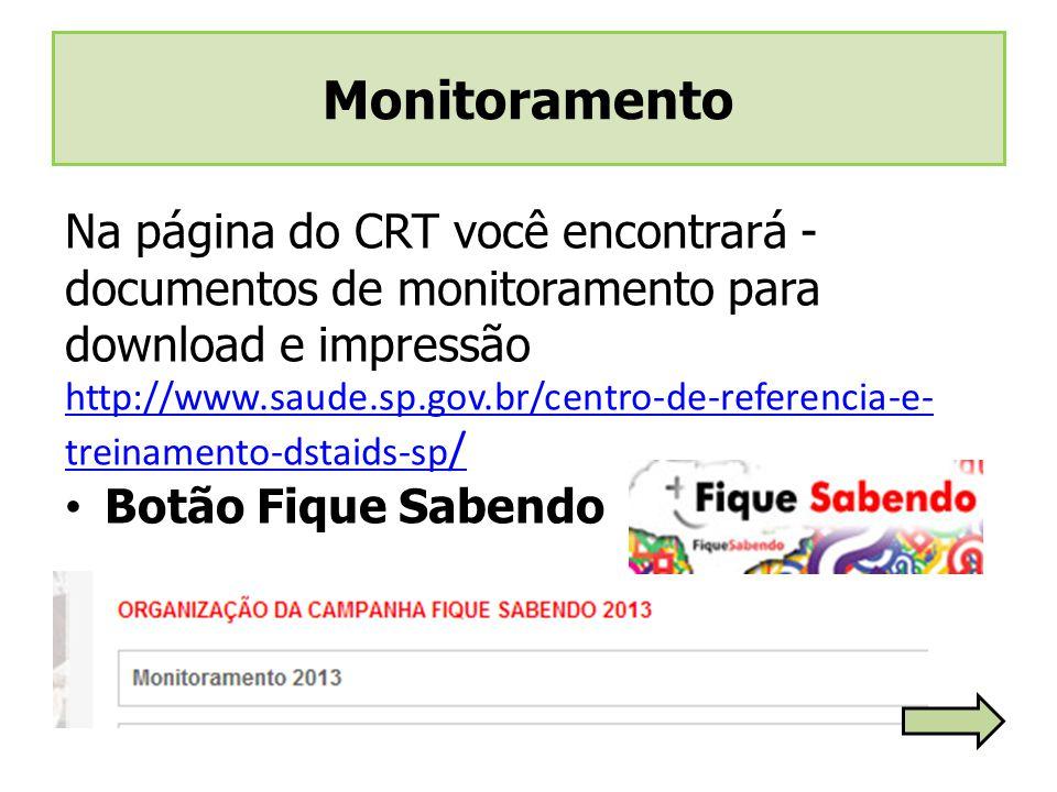 Monitoramento Na página do CRT você encontrará - documentos de monitoramento para download e impressão.