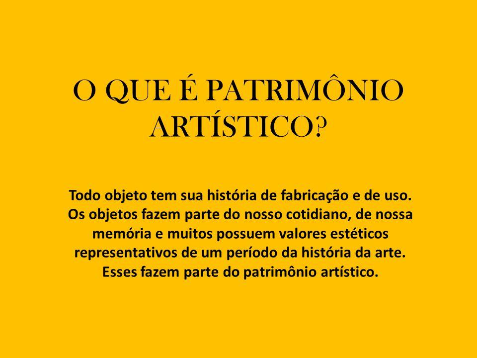 O QUE É PATRIMÔNIO ARTÍSTICO