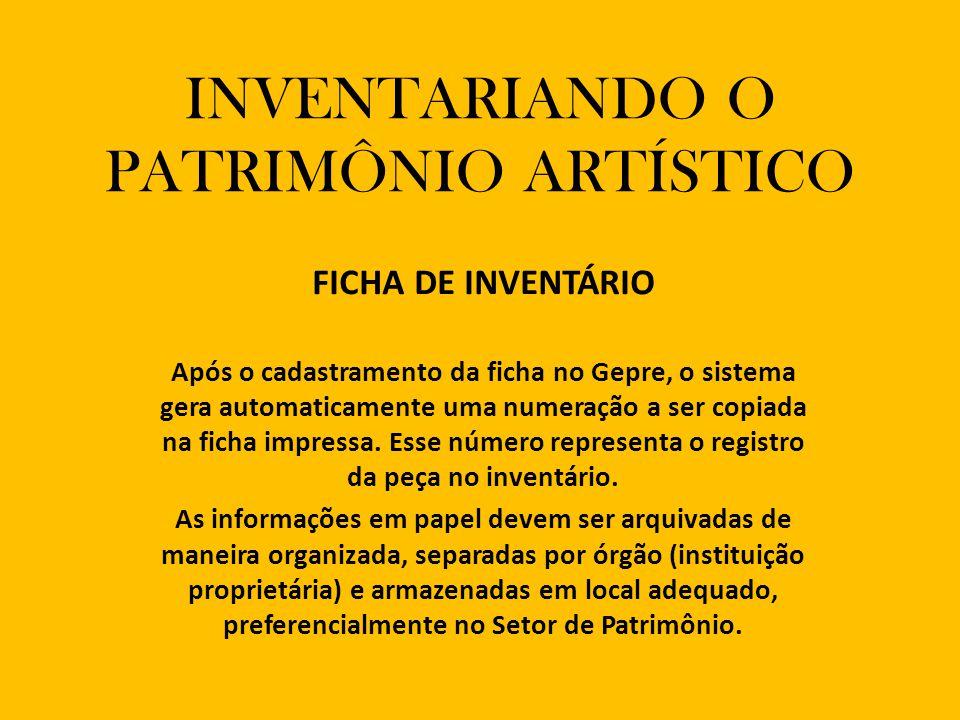 INVENTARIANDO O PATRIMÔNIO ARTÍSTICO