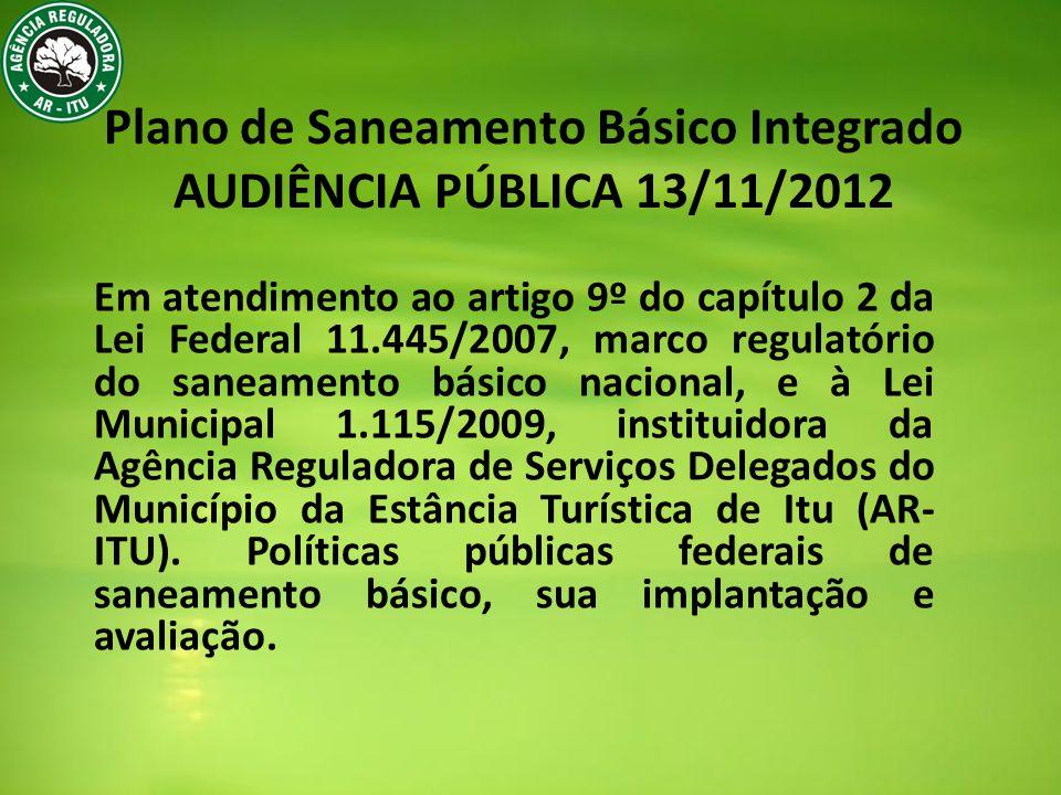 Plano de Saneamento Básico Integrado AUDIÊNCIA PÚBLICA 13/11/2012