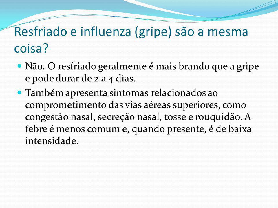 Resfriado e influenza (gripe) são a mesma coisa