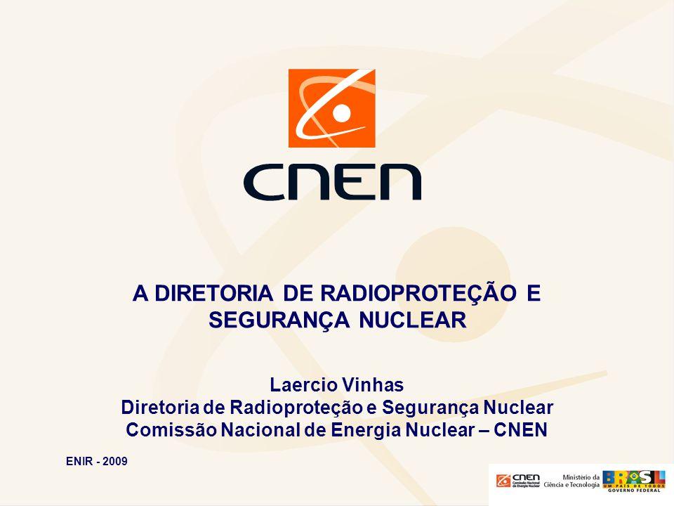 A DIRETORIA DE RADIOPROTEÇÃO E SEGURANÇA NUCLEAR