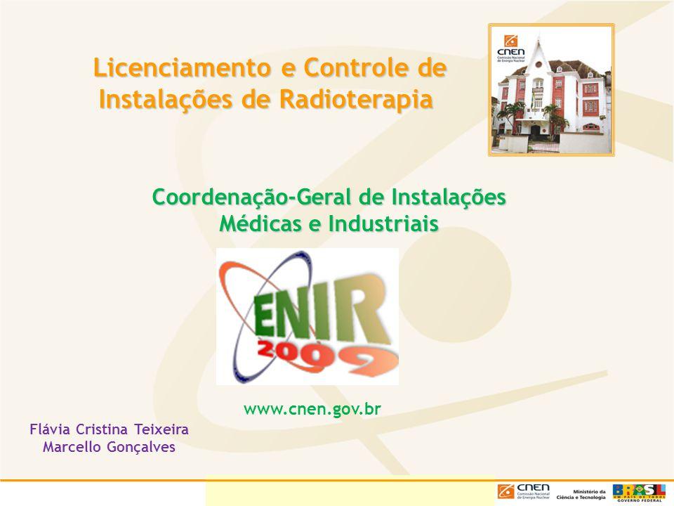 Licenciamento e Controle de Instalações de Radioterapia