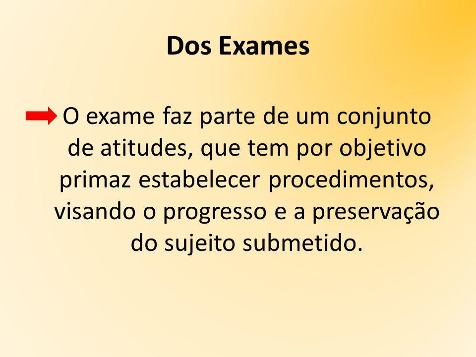 Dos Exames