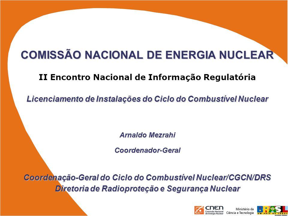 Licenciamento de Instalações do Ciclo do Combustível Nuclear