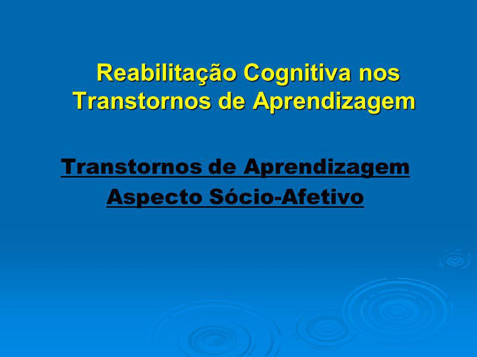 Reabilitação Cognitiva nos Transtornos de Aprendizagem
