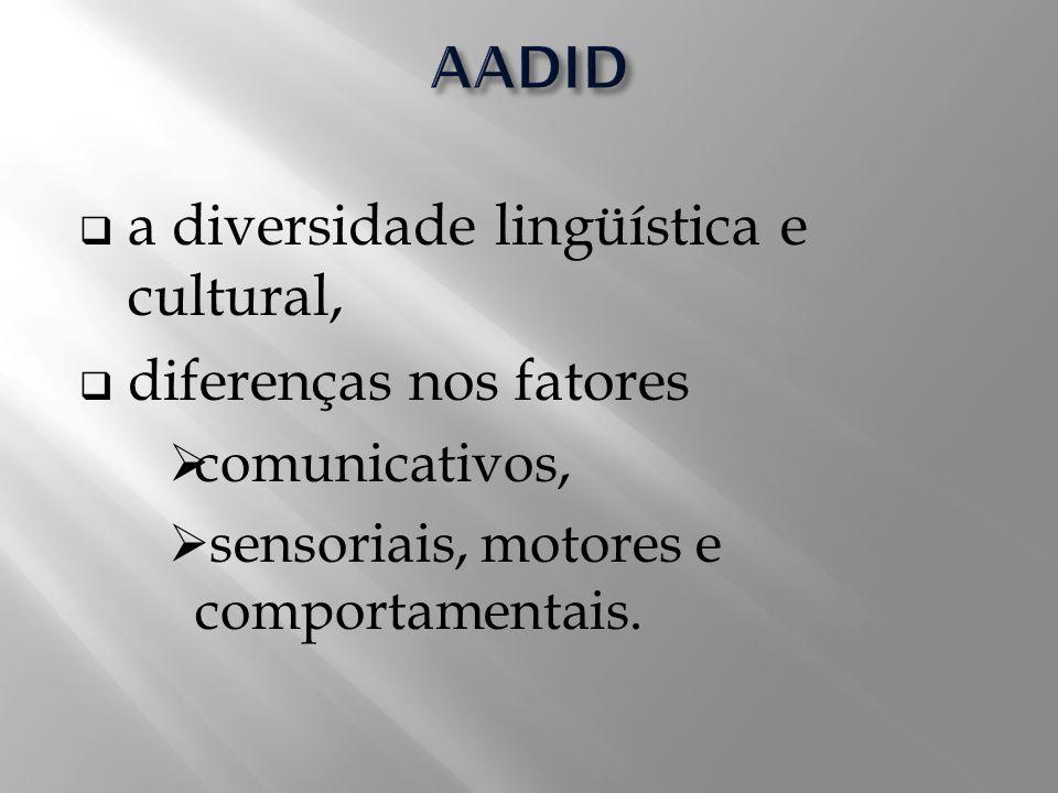 a diversidade lingüística e cultural, diferenças nos fatores